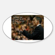 Obama Yes, we can heal this country Oval Decal
