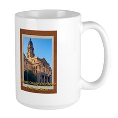 Tarrant County Courthouse Mug