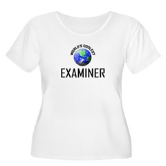 World's Coolest EXAMINER T-Shirt