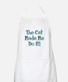 The Cat Made Me / Blue Green BBQ Apron