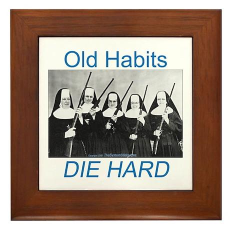 Old Habits Framed Tile