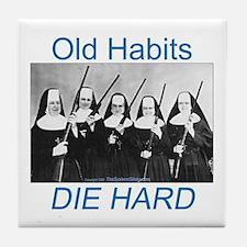 Old Habits Tile Coaster