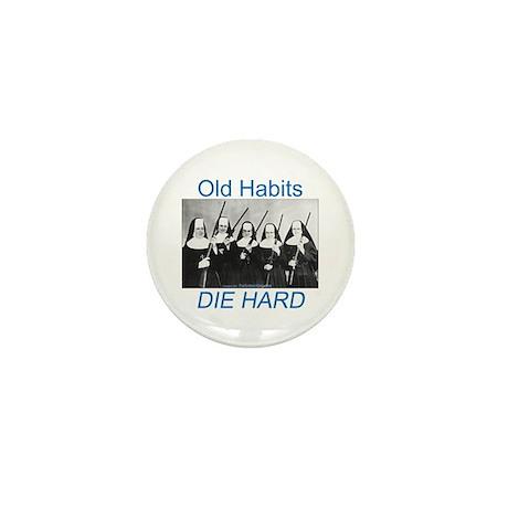 Old Habits Mini Button