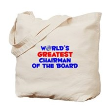 World's Greatest Chair.. (A) Tote Bag