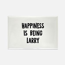 Happiness is being Larry Rectangle Magnet