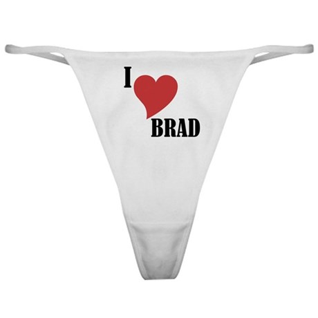 I Love Brad Thong