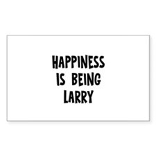 Happiness is being Larry Rectangle Decal