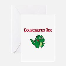 Dougosaurus Rex Greeting Card
