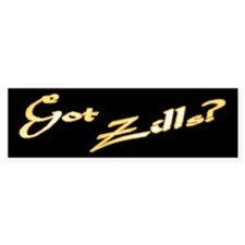 Got Zills? Bumper Bumper Sticker