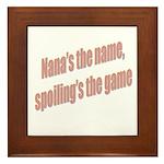 Nana's the name Framed Tile