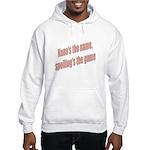 Nana's the name Hooded Sweatshirt