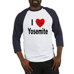 I Love Yosemite Baseball Jersey
