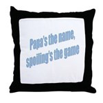 Papa's the name Throw Pillow