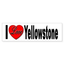 I Love Yellowstone Bumper Bumper Sticker