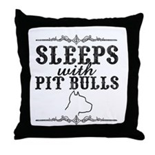 Sleeps with Pit Bulls Throw Pillow
