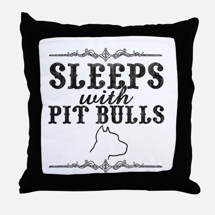Sleeps with Pit Bulls Throw Pillow