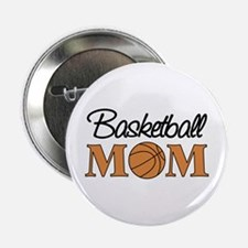 "Basketball Mom 2.25"" Button"