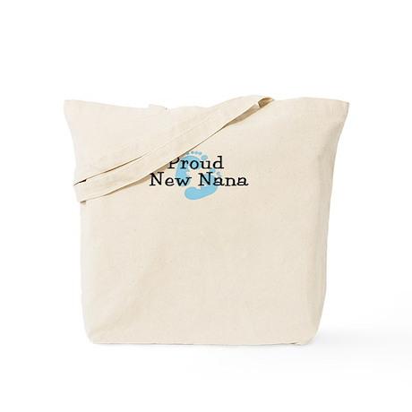 Proud New Nana B Tote Bag