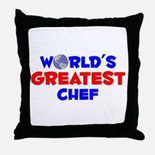 World's Greatest Chef (A) Throw Pillow