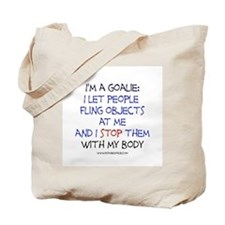 Goalie Declaration Tote Bag