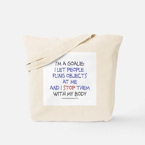Goalie Declaration Tote Bag