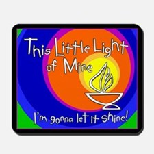 """This Little Light of Mine"" Mousepad"