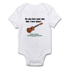 Do you love your uke like I l Infant Bodysuit