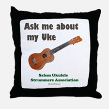 Ask me about my Uke Throw Pillow