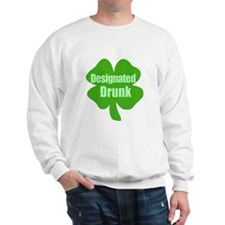 Designated Drunk Saint Patricks Day Sweatshirt