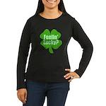Feelin Lucky? Funny St. Patrick's Day Women's Long