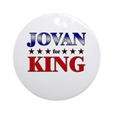 JOVAN for king Ornament (Round)