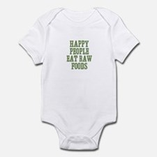 Happy People Eat Raw Foods Infant Bodysuit