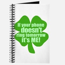 If Your Phone Doesn't Ring Tomorrow, It's ME! Jour