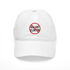 Anti Hillary Clinton Baseball Cap
