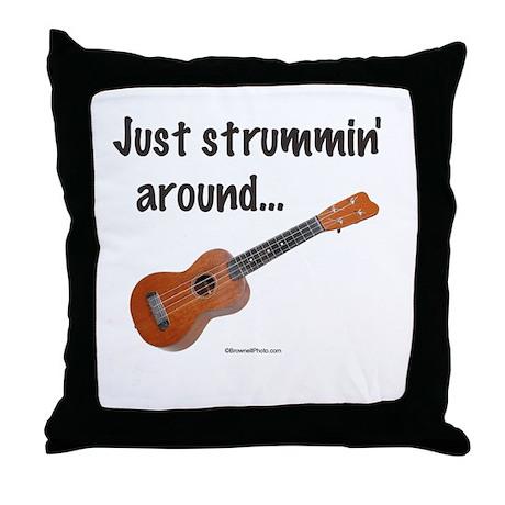 Just strummin' around Throw Pillow