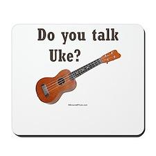 Do you talk Uke? Mousepad