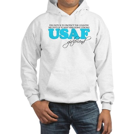 My Duty: USAF Girlfriend Hooded Sweatshirt