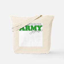 My Duty: Army Girlfriend Tote Bag