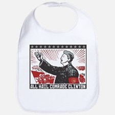 Hail Comrade Clinton Bib
