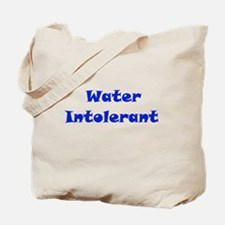 Water Intolerant Tote Bag