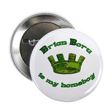 "Brian Boru is My Homeboy 2.25"" Button"