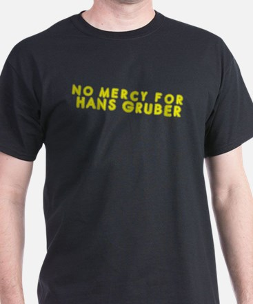 No Mercy Hans Gruber T-Shirt
