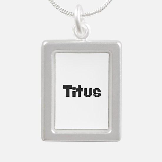 Titus Necklaces