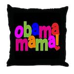 Obama Mama Throw Pillow
