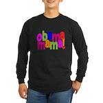 Obama Mama Long Sleeve Dark T-Shirt