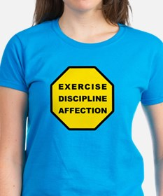 Exercise, Discipline, Affection Tee