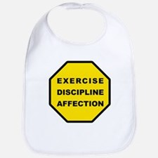 Exercise, Discipline, Affection Bib
