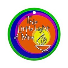 """""""This Little Light of Mine"""" Ornament"""