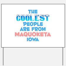 Coolest: Maquoketa, IA Yard Sign