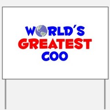 World's Greatest COO (A) Yard Sign